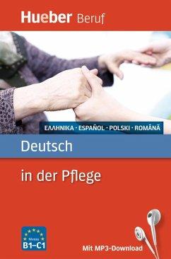Berufssprachführer: Deutsch in der Pflege - Gajkowski, Angelika; Metaxas, Ioannis