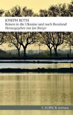 Reisen in die Ukraine und nach Russland - Roth, Joseph