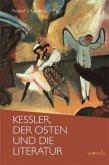 Kessler, der Osten und die Literatur