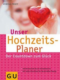 Unser Hochzeits-Planer (Mängelexemplar) - Proff, Verena