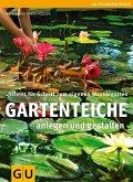Gartenteiche anlegen und gestalten (Mängelexemplar)