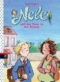 Nele und der Neue in der Klasse / Nele Bd.9 (Mängelexemplar)