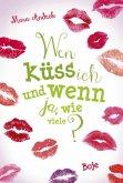 Wen küss ich und wenn ja, wie viele? / Lilias Tagebuch Bd.1 (Mängelexemplar)