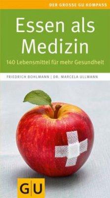 Essen als Medizin (Mängelexemplar)