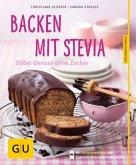 Backen mit Stevia (Mängelexemplar)