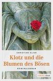 Klotz und die Blumen des Bösen (eBook, ePUB)