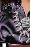 Der Türkisvogel / Seidenschal Trilogie Bd.2 (Mängelexemplar)