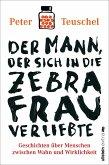 Der Mann, der sich in die Zebrafrau verliebte (eBook, ePUB)
