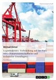 Logistikmeister. Vorbereitung auf das Fach NTG (Naturwissenschaftliche und technische Grundlagen) (eBook, PDF)