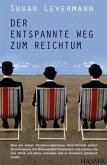 Der entspannte Weg zum Reichtum (eBook, ePUB)