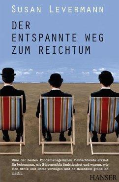 Der entspannte Weg zum Reichtum (eBook, ePUB) - Levermann, Susan