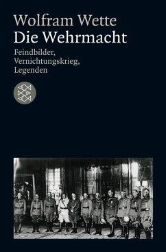 Die Wehrmacht (eBook, ePUB) - Wette, Wolfram