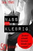 Nass und Klebrig (eBook, ePUB)