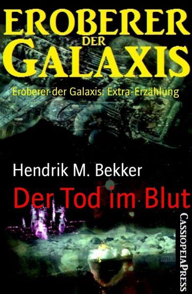 Der Tod im Blut (eBook, ePUB) - Bekker, Hendrik M.