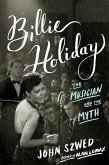 Billie Holiday: The Musician and the Myth