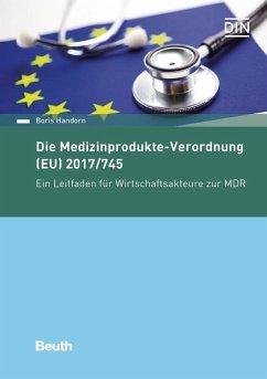 Die Medizinprodukte-Verordnung (EU) 2017/745 - Handorn, Boris
