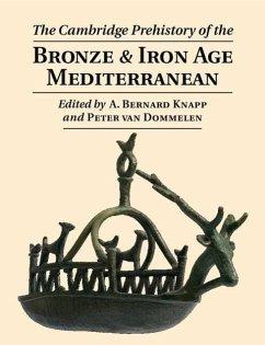The Cambridge Prehistory of the Bronze and Iron Age Mediterranean