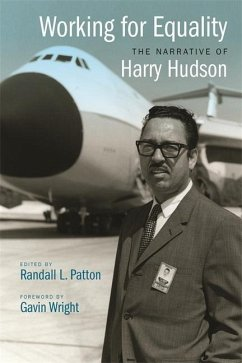 Working for Equality: The Narrative of Harry Hudson - Hudson, Harry