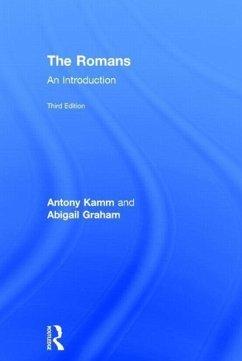 The Romans - Graham, Abigail (University of London, UK); Kamm, Antony