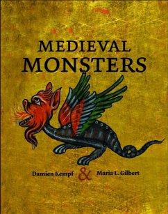 Medieval Monsters - Kempf, Damien; Gilbert, Maria L.