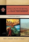 Encountering the Old Testament: A Christian Survey