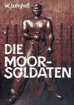 Die Moorsoldaten - Langhoff, Wolfgang
