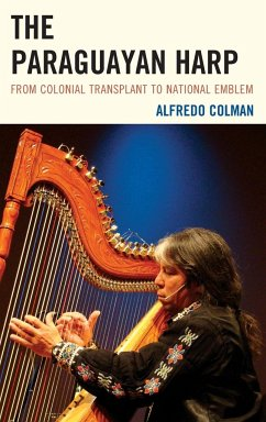 The Paraguayan Harp - Colman, Alfredo