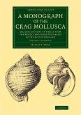 A Monograph of the Crag Mollusca - Volume 1