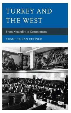 Turkey and the West - Cetiner, Yusuf Turan