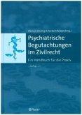 Psychiatrische Begutachtungen im Zivilrecht