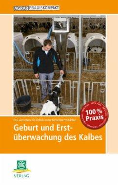 Geburt und Erstüberwachung des Kalbes - DLG-Ausschuss für Technik in der tierischen Produktion