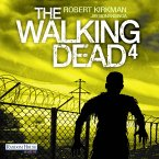 The Walking Dead / The Walking Dead Roman Bd.4 (MP3-Download)