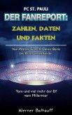 Die Elf vom Millerntor - Zahlen, Daten und Fakten des FC St. Pauli (eBook, ePUB)