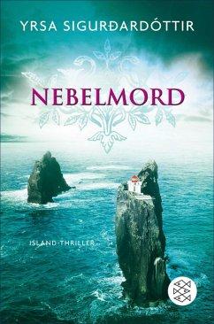 Nebelmord / Island-Thriller Bd.2 (eBook, ePUB) - Sigurdardóttir, Yrsa