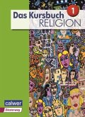 Das Kursbuch Religion Sek I Schülerbuch. Neuausgabe 2015