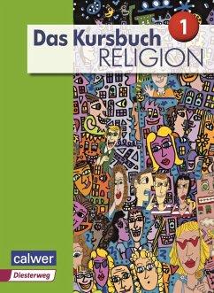 Das Kursbuch Religion Sek I Schülerbuch. Neuaus...