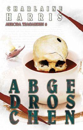Buch-Reihe Aurora Teagarden von Charlaine Harris