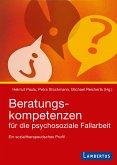 Beratungskompetenzen für die psychosoziale Fallarbeit (eBook, PDF)