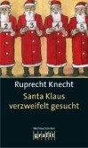 Santa Klaus verzweifelt gesucht (Mängelexemplar)