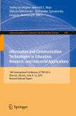 Information and Communication Technologies in Education, Research, and Industrial Application