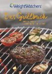 Das Grillbuch - Weight Watchers
