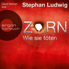 Zorn - Wie sie töten / Hauptkommissar Claudius Zorn Bd.4 (MP3-Download) - Ludwig, Stephan