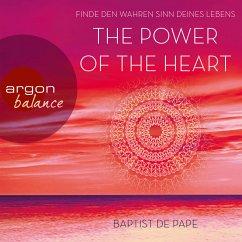 The Power of the Heart - Finde den wahren Sinn ...