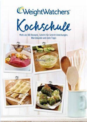 Weight Watchers - Kochschule - Buch - buecher.de | {Kochschule buch 51}