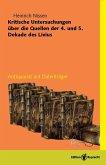 Kritische Untersuchungen über die Quellen der 4. und 5. Dekade des Livius (eBook, PDF)