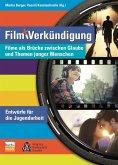 Film und Verkündigung (eBook, ePUB)