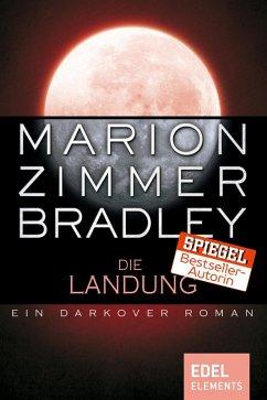 Die Landung (eBook, ePUB) - Bradley, Marion Zimmer
