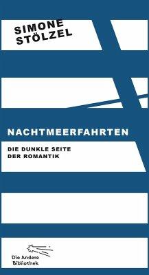 Nachtmeerfahrten (eBook, ePUB) - Stölzel, Simone