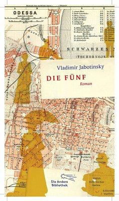 Die Fünf (eBook, ePUB) - Jabotinsky, Vladimir