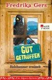 Gut getroffen / Holzhammer ermittelt Bd.3 (eBook, ePUB)